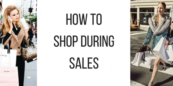 HOW TO SHOP DURING SALES